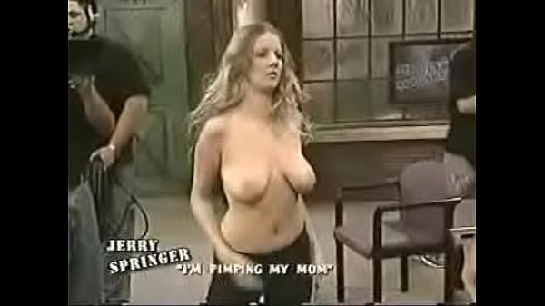 Jerry springer nude girls