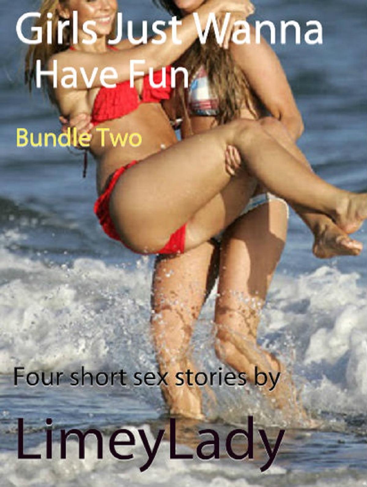Girls just wanna have fun sex