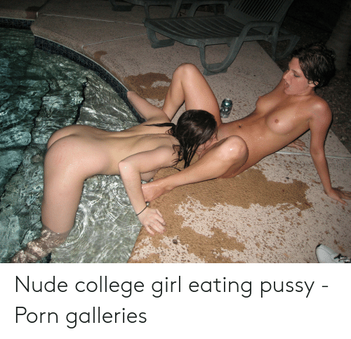 Nude women eating pussy