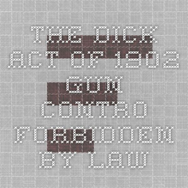The dick act law