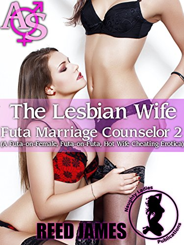 Wife cheating with lesbian