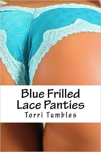 Stories of sex and panties