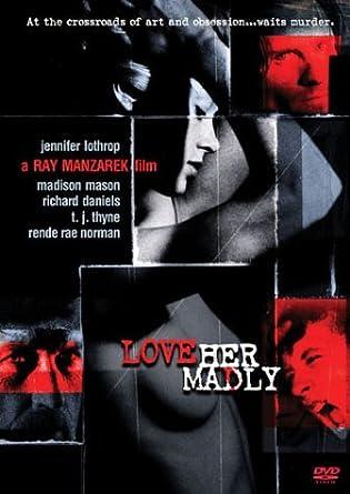 Jennifer lothrop love her madly